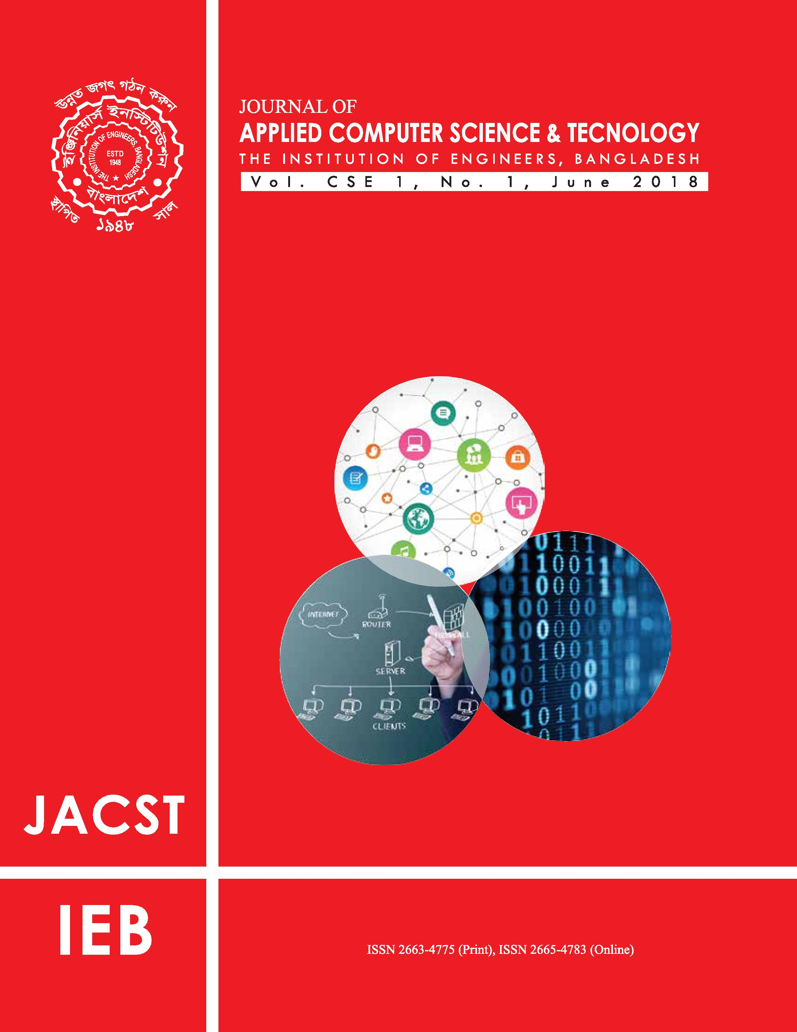 Journal of Applied Computer Science & Technology Vol 1, CSE 1, No. 1, June 2018