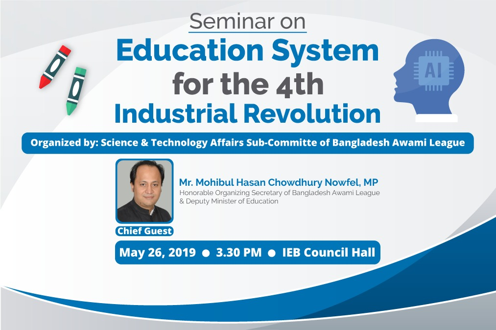 Seminar on: Education System for the 4th Industrial Revolution.